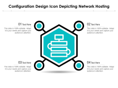 Configuration Design Icon Depicting Network Hosting Ppt PowerPoint Presentation Slide PDF