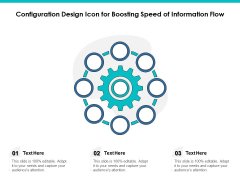 Configuration Design Icon For Boosting Speed Of Information Flow Ppt PowerPoint Presentation Styles Graphics Tutorials PDF
