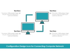 Configuration Design Icon For Connecting Computer Network Ppt PowerPoint Presentation Styles Objects PDF