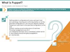 Configuration Management With Puppet What Is Puppet Ppt Pictures Slide Portrait PDF