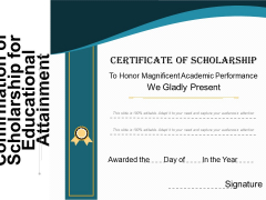 Confirmation Of Scholarship For Educational Attainment Ppt PowerPoint Presentation File Icon PDF