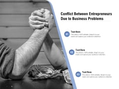 Conflict Between Entrepreneurs Due To Business Problems Ppt PowerPoint Presentation Ideas Model PDF