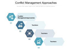 Conflict Management Approaches Ppt PowerPoint Presentation File Icons Cpb