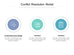Conflict Resolution Model Ppt PowerPoint Presentation Pictures Topics Cpb