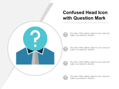Confused Head Icon With Question Mark Ppt PowerPoint Presentation Slides Design Inspiration