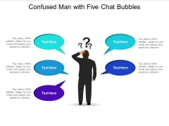 Confused Man With Five Chat Bubbles Ppt PowerPoint Presentation Professional Picture PDF