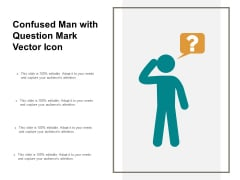 Confused Man With Question Mark Vector Icon Ppt Powerpoint Presentation Model Samples