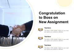Congratulation To Boss On New Assignment Ppt PowerPoint Presentation Summary Pictures PDF