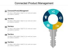 Connected Product Management Ppt PowerPoint Presentation Gallery Clipart Images Cpb Pdf