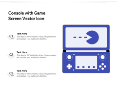 Console With Game Screen Vector Icon Ppt PowerPoint Presentation File Visuals PDF