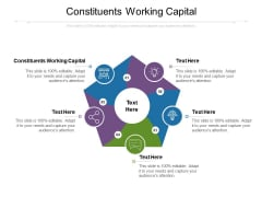Constituents Working Capital Ppt PowerPoint Presentation Show Aids Cpb