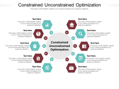Constrained Unconstrained Optimization Ppt PowerPoint Presentation Ideas Rules Cpb Pdf