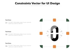 Constraints Vector For UI Design Ppt PowerPoint Presentation File Design Inspiration PDF