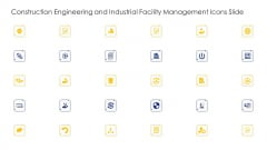 Construction Engineering And Industrial Facility Management Icons Slide Pictures PDF