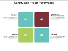 Construction Project Performance Ppt PowerPoint Presentation Inspiration Clipart Images Cpb