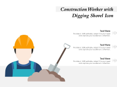 Construction Worker With Digging Shovel Icon Ppt PowerPoint Presentation Ideas Pictures PDF