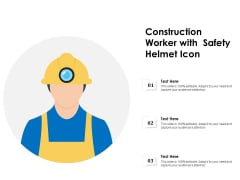 Construction Worker With Safety Helmet Icon Ppt PowerPoint Presentation Icon Example Topics PDF