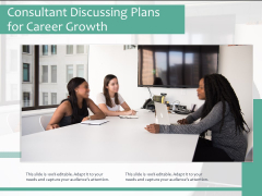 Consultant Discussing Plans For Career Growth Ppt PowerPoint Presentation Layouts Vector PDF