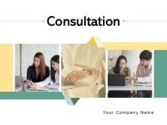 Consultation Team Business Ppt PowerPoint Presentation Complete Deck