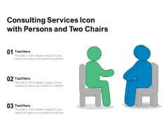 Consulting Services Icon With Persons And Two Chairs Ppt PowerPoint Presentation File Example PDF