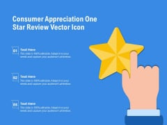 Consumer Appreciation One Star Review Vector Icon Ppt PowerPoint Presentation File Background PDF