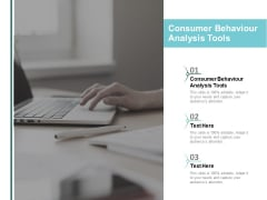 Consumer Behavior Analysis Tools Ppt PowerPoint Presentation Summary Outfit Cpb