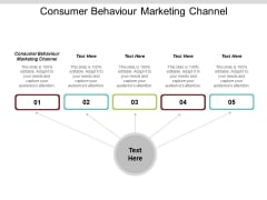 Consumer Behaviour Marketing Channel Ppt Powerpoint Presentation Model Topics Cpb