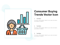 Consumer Buying Trends Vector Icon Ppt PowerPoint Presentation Professional Background Designs