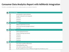 Consumer Data Analytics Report With Adwords Integration Ppt PowerPoint Presentation Gallery Sample PDF
