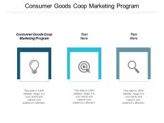 Consumer Goods Coop Marketing Program Ppt PowerPoint Presentation Professional Skills Cpb