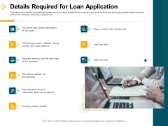 Consumer Lending Procedure Details Required For Loan Application Ppt Inspiration Background Images PDF