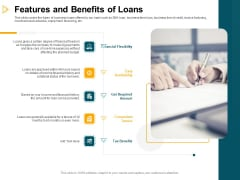 Consumer Lending Procedure Features And Benefits Of Loans Ppt Infographics Maker PDF