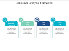 Consumer Lifecycle Framework Ppt PowerPoint Presentation Model Layouts Cpb