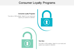 Consumer Loyalty Programs Ppt PowerPoint Presentation Infographic Template Images Cpb