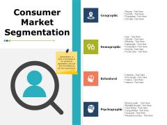 Consumer Market Segmentation Ppt PowerPoint Presentation Slides Show