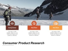 Consumer Product Research Ppt PowerPoint Presentation Icon Elements Cpb
