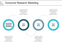 Consumer Research Marketing Ppt PowerPoint Presentation Portfolio Styles