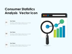 Consumer Statistics Analysis Vector Icon Ppt PowerPoint Presentation File Guidelines PDF