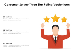 Consumer Survey Three Star Rating Vector Icon Ppt PowerPoint Presentation File Background Images PDF