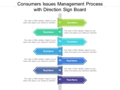 Consumers Issues Management Process With Direction Sign Board Ppt PowerPoint Presentation Show Slides PDF