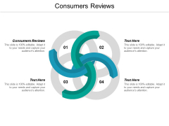 Consumers Reviews Ppt PowerPoint Presentation Slides Visuals Cpb