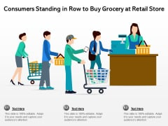 Consumers Standing In Row To Buy Grocery At Retail Store Ppt PowerPoint Presentation Icon Infographics PDF