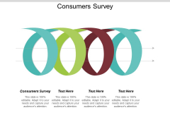 Consumers Survey Ppt PowerPoint Presentation Portfolio Layouts Cpb