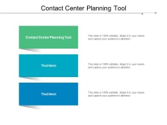Contact Center Planning Tool Ppt PowerPoint Presentation Icon Design Templates Cpb