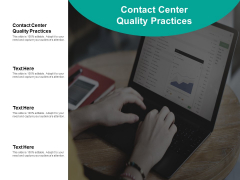 Contact Center Quality Practices Ppt PowerPoint Presentation Professional Graphics Tutorials Cpb