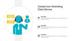 Contact Icon Illustrating Client Service Ppt PowerPoint Presentation File Slide Download PDF