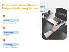 Contact Us For Business Research Design And Methodology Services Infographics PDF
