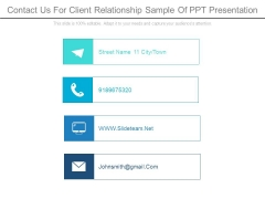 Contact Us For Client Relationship Sample Of Ppt Presentation