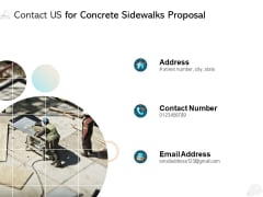 Contact Us For Concrete Sidewalks Proposal Ppt PowerPoint Presentation Layouts Slide Download