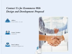 Contact Us For Ecommerce Web Design And Development Proposal Ppt Layouts Example Topics PDF
